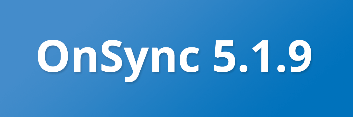 OnSync 5.1.9 dial-in user and UI updates